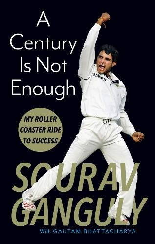 A Century is not Enough: My Roller-coaster Ride to Success: Best sports autobiographies - Sportzpoint.com