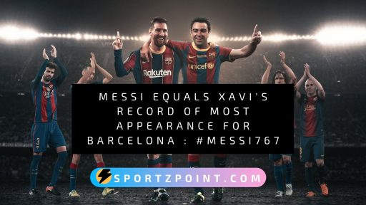 Messi equals Xavi's record of most appearance for Barcelona : #Messi767
