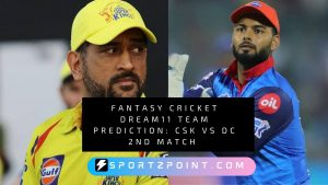 Fantasy Cricket Dream11 Team Prediction: CSK Vs DC 2nd Match IPL Fantasy League Preview