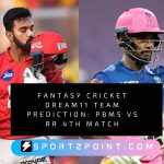 Fantasy Cricket Dream11 Team Prediction: PBMS Vs RR 4th Match IPL Fantasy League Preview