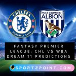 Fantasy-Premier-League_-CHL-Vs-WBA-Dream-11-Predictions-Sportzpoint